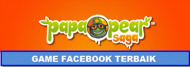 daftar game facebook terbaik Papa pear Saga