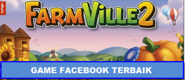game facebook terseru gratis farm ville 2