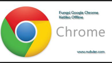 Fungsi Google Chrome Ketika Offline