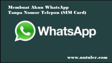 Membuat Akun WhatsApp Tanpa Nomor Telepon (SIM Card)