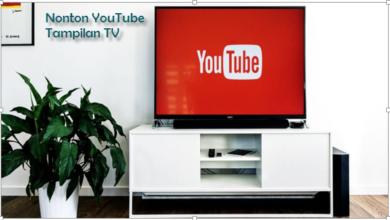 Nonton YouTube Tampilan TV