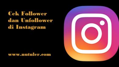 cek follower dan unfollower di instagram