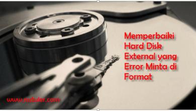 memperbaiki hard disk external yang error minta di format