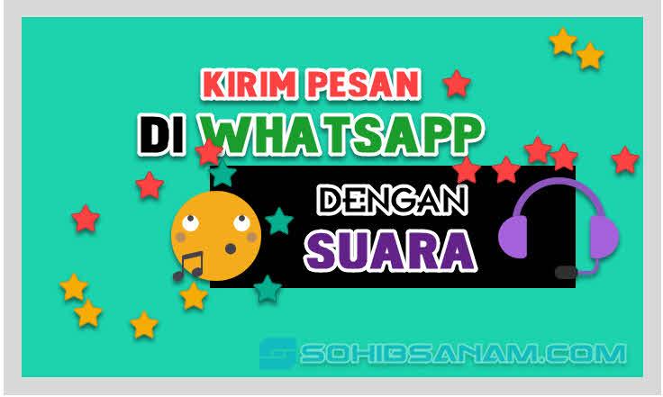 katakan kirim pesan di whatsapp lewat suara